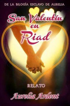 LIBREANDO CON CRISTINA PARDO: Libro de Aurelia Ardent - San Valentín en Riad
