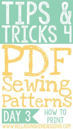 Tips & Tricks for PDF Sewing Patterns: How to Print a PDF Pattern Properly - This really helped me!