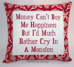 Funny Cross Stitch Pillow, Red Pillow, Money Can't Buy Happiness Quote. $25.00, via Etsy.