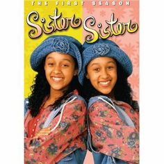 Sister, Sister! - Now I watch their other show on E!, I think.