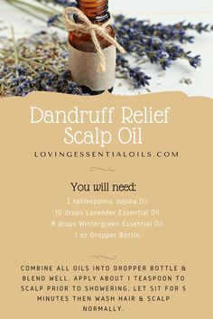 Dandruff relief scalp oil recipe with essential oils Wintergreen Oil Dandruff Essential Oil, Oils For Dandruff, Essential Oils For Hair, Essential Oil Uses, Doterra Essential Oils, Doterra Blends, Wintergreen Essential Oil, Young Living Oils, Young Living Hair