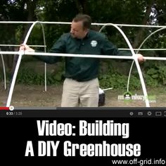 Video: Building Your Own DIY Greenhouse - Off-Grid