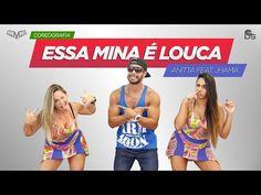 Essa Mina É Louca - Anitta part. Jhama Cia Daniel Saboya (Coreografia) - YouTube