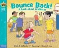 Bounce Back! - Cheri J. Meiners