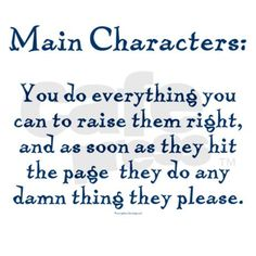 Truth. They become smart mouths who will cause arguments they can't finish. Bad main character, bad!
