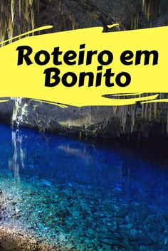 Saiba como organizar sua viagem pra Bonito em Mato Grosso do Sul -MS, o paraíso do ecoturismo no Brasil e planeje um roteiro perfeito.