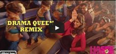Drama Queen - Remix - Hasee Toh Phasee - #ParineetiChopra, #SidharthMalhotra  http://bollywood.chdcaprofessionals.com/2014/02/drama-queen-remix-hasee-toh-phasee.html