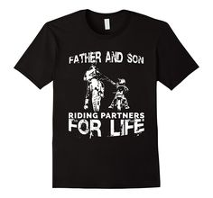 Mens Father And Son Riding Partners For Life T-shirt Dads Sons S