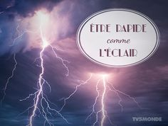 French idioms: être rapide comme éclaire - быть быстрее молнии, то есть очень быстрым French Phrases, French Words, Expression Imagée, French Stuff, French Expressions, French Immersion, Teaching French, Idioms, Learn French