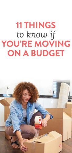 11 things to know if you're moving on a budget - budgeting tips