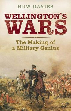 Wellington's Wars: The Making of a Military Genius by Huw J. Davies http://www.amazon.com/dp/0300164173/ref=cm_sw_r_pi_dp_-wVsvb05XKD68