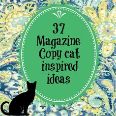 Magazine copy cat inspired ideas {knock off decor}