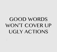 No matter how you try and spin it...ugly actions speak louder than fake words