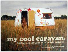 A Tranquil Townhouse: cool retro caravans