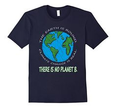 Men's Climate Change Is Real, There's No Planet B March T... https://www.amazon.com/dp/B0711155G9/ref=cm_sw_r_pi_dp_x_tuo.ybYMFQ9G0
