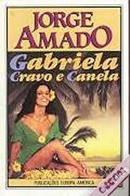 Gabriela, Cravao e Canela - Jorge Amado
