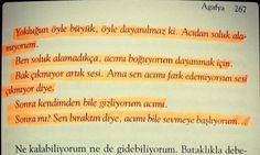 Bazılarının yokluğu öyle büyük acılar verir ki bize... Dayanılmaz... Agafya / Ertürk Akşun