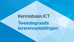 MEDIAWIJSHEID Onderwijsontwerp Kennisbasis ICT Tweedegraads lerarenopleidingen Chart