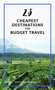 Budget Travel | Cheap Destinations | Cheapest Travel Destinations | Can't decide where to go next, but on a budget? Don't worry. I've compiled 25 of the cheapest destinations that won't break the bank. These destinations are $40 a day or less and include a few surprise cities! #budgettraveldestinations