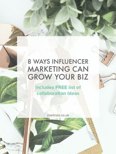 8 Ways Influencer Marketing Can Help Grow Your Business | From SEO ranking to building a community, let me tell you the 8 key ways influencer marketing can help grow your business! Click through to read the blog post and grab your FREE list of collaboration ideas!