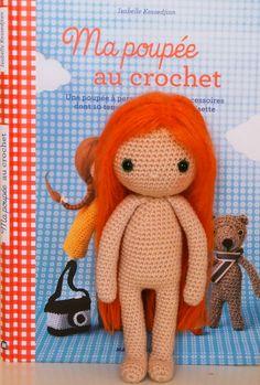 Ma poupée au crochet, d'Isabelle Kessedjian super cute kawaii amigurumi crochet doll and accessories patterns