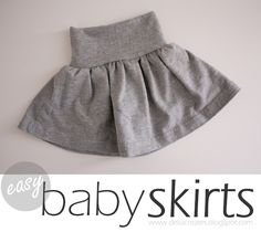 delia creates: Nesting: Easy Baby Skirts - use a t-shirt to make a stretchy baby skirt!