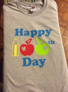 100th Day of School shirt w/HTV