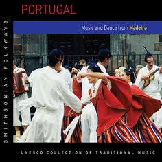 Portugal: Music and Dance from Madeira 15th Century, New Life, Discovery, 1970s, Appreciation, Portugal, Folk, Shape, Dance