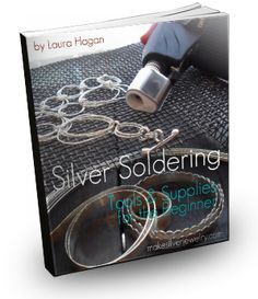 Learn how to Make Silver Jewelry with Laura Hagan, silversmith and metal artist. Click for her Free download.