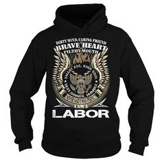 [Hot tshirt names] LABOR Last Name Surname TShirt v1  Coupon 10%  LABOR Last Name Surname TShirt  Tshirt Guys Lady Hodie  SHARE and Get Discount Today Order now before we SELL OUT  Camping labor last name surname last name surname tshirt v1