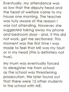 """Shocking to read stories of children/families being treated and threatened like this, which only happened in the last few years. Taken from """"School and ME"""" from the latest ME Association magazine Chronic Fatigue Syndrome, Young People, Families, Parents, Magazine, Shit Happens, Reading, School, Children"""