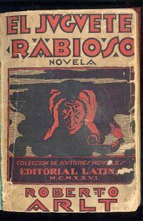 De El Juguete Arlt Pdf Roberto Rabioso Libro WYeD2IEH9