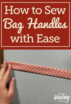 Learning how to sew bag handles is an important part of any bag or purse project. The handles need to be tough enough to support the bag, but you still want them easy to sew. Stacy Grissom shows you a how to sew bag handles that are both sturdy and easy!