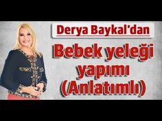 Derya Baykal Bebek yeleği yapımını anlatıyor - YouTube