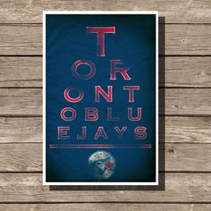 Toronto Blue Jays Poster Baseball Art Eyechart by TheBleacherBum Baseball Art, Take Me Out, Mlb Teams, Toronto Blue Jays, Go Blue, Man Cave, Merry, Play, Game