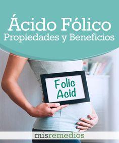 #Acido #Folico - Propiedades y Beneficios #PlantasMedicinales