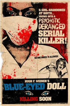 Blue-Eyed Doll: Grindhouse by ~elcrazy