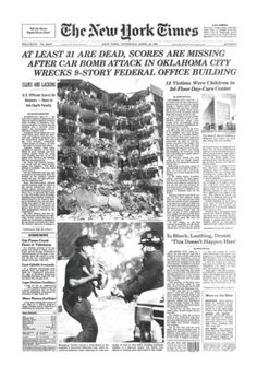 Oklahoma City federal building bombing on April 1995 Newspaper Front Pages, Old Newspaper, Oklahoma City, Norman Oklahoma, Newspaper Headlines, Headline News, Famous Places, Interesting History, Journals