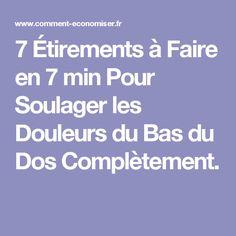 7 Étirements à Faire en 7 min Pour Soulager les Douleurs du Bas du Dos Complètement.