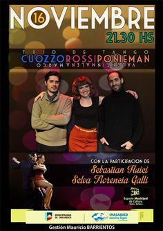"""Trío """"Cuozzo-Rossi-Ponieman"""" , Sebastián Huici y Selva Galli - 16 de Noviembre"""