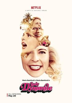 """LADY DYNAMITE 