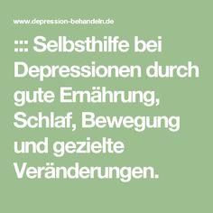 ::: Selbsthilfe bei Depressionen durch gute Ernährung, Schlaf, Bewegung und gezielte Veränderungen.