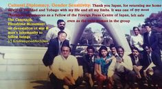 In war and peace from Hiroshima to Home - a memory for Asami Nagayaki   One of my most cherished experiences - my first foreign travel venture outsdie of Trinidad and Tobago - was to Japan through a Fellowship from the Foreign Press Centre of Japan courtesy the Government of Japan. It was a fellowship for journalists from the developing World and I was the only woman and the only person from the Caribbean or from this Hemisphere inCrime was at zero level and the city and streets of Tokyo…