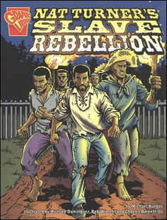nat turners slave rebellion essay The fires of jubilee: nat turner's fierce rebellion, a book written by stephen oates is about a slave insurrection led by nat turner in 1831.