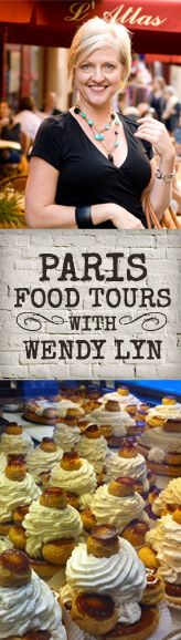 The Paris Kitchen — Eat & Drink Like an Insider with Wendy Lyn: Restaurant Reviews, Chef Interviews and Private Food Tours