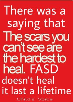 FASD doesn't heal Fetal Alcohol Syndrome, Wise Quotes, Disorders, Healing, Positivity, Sayings, Words, Lyrics, Wisdom Quotes