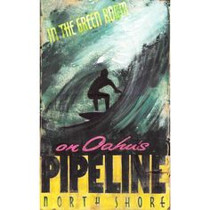 North Shore Surfer - Vintage Sign #surfing #timberwolfbay