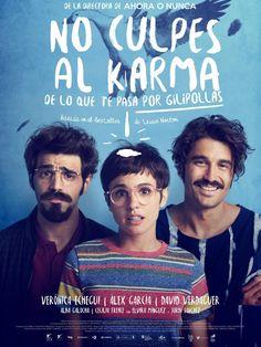 No culpes al Karma de lo que pasa por gilipollas (2015) // Leticia Dolera