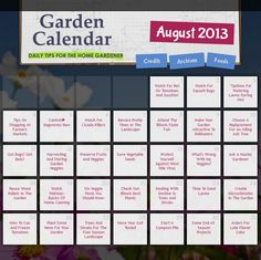 DAILY gardening tips for the month of August! Great gardening resource – just click the day for helpful tips on keeping up with your lawn & garden.