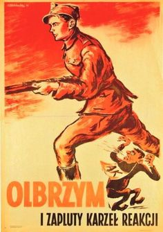 """Polish postwar communist propaganda poster showing soldier of communist Armia Ludowa resistance and soldier of Armia Krajowa (loyal to the Polish government in exile), saying: """"The Giant and the spat dwarf of reactionism. Poland Ww2, Polish Government, Communist Propaganda, Dwight Eisenhower, Ww2 Posters, Movie Posters, Warsaw Pact, Canvas Prints, Historia"""